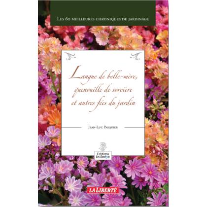 Langue de belle-mère, quenouille de sorcière, et autres fées du jardin